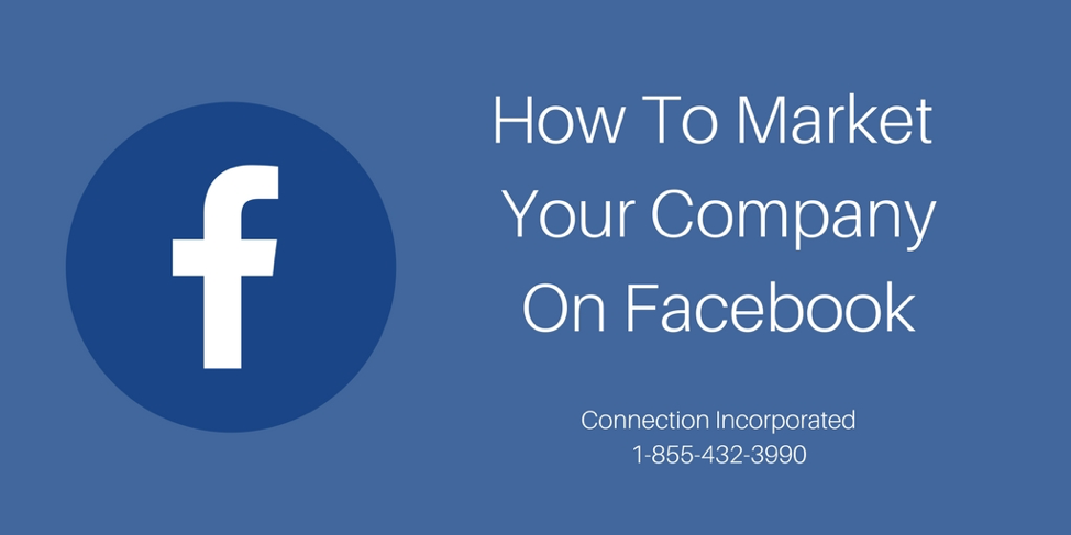 How to Marketing Your Company on Facebook - Facebook Marketing