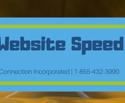 Website Speed- Connection Inc.