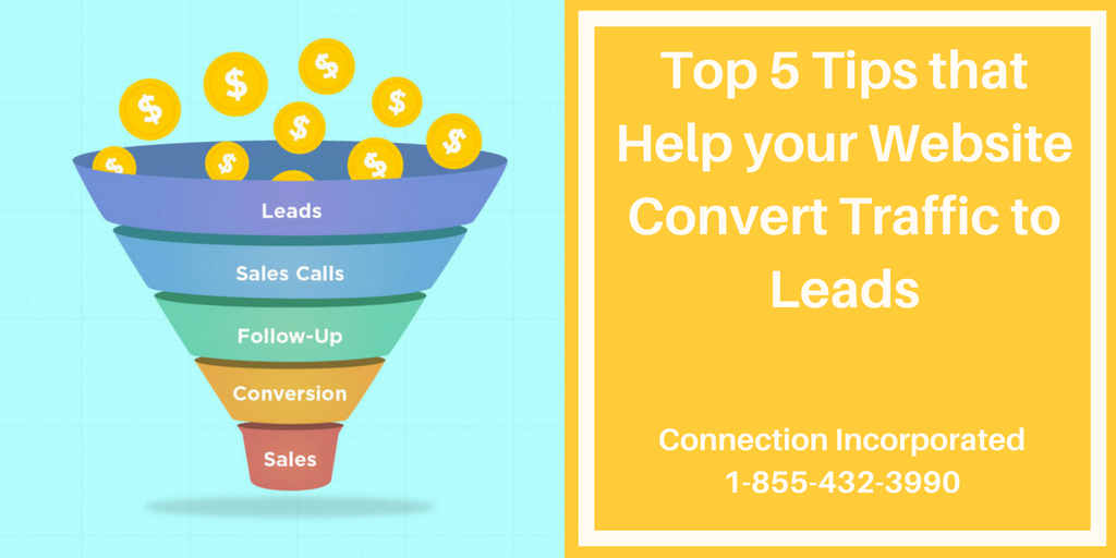 Convert traffic- 5 tips to help your website get leads