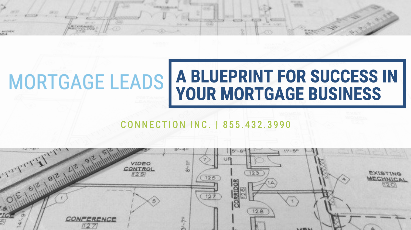 Mortgage Leads - A Blueprint for Success in Your Mortgage Business