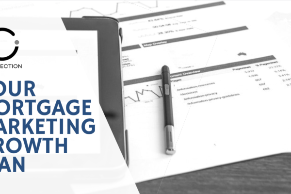 Mortgage Marketing Masterclass - Your Business Growth Plan - Connection Inc.