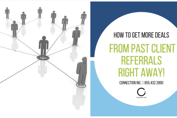 Past Client Referrals - How to Close More Deals from Your Database Right Now!