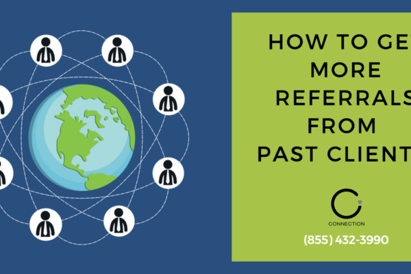 How to Get More Referrals from Past Clients - Digital Marketing