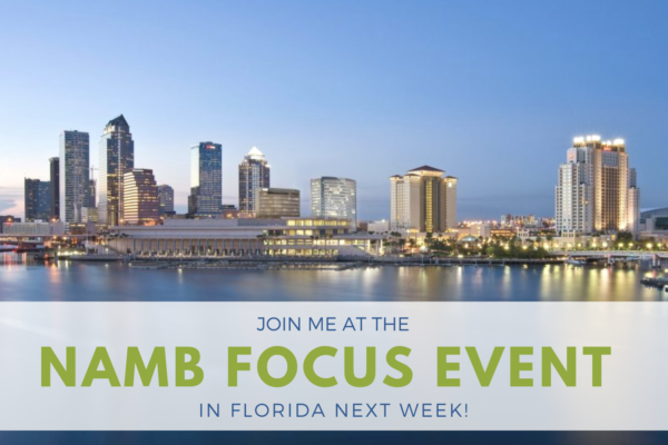 Mortgage Marketing - Join Me at the NAMB Focus Event in FL!