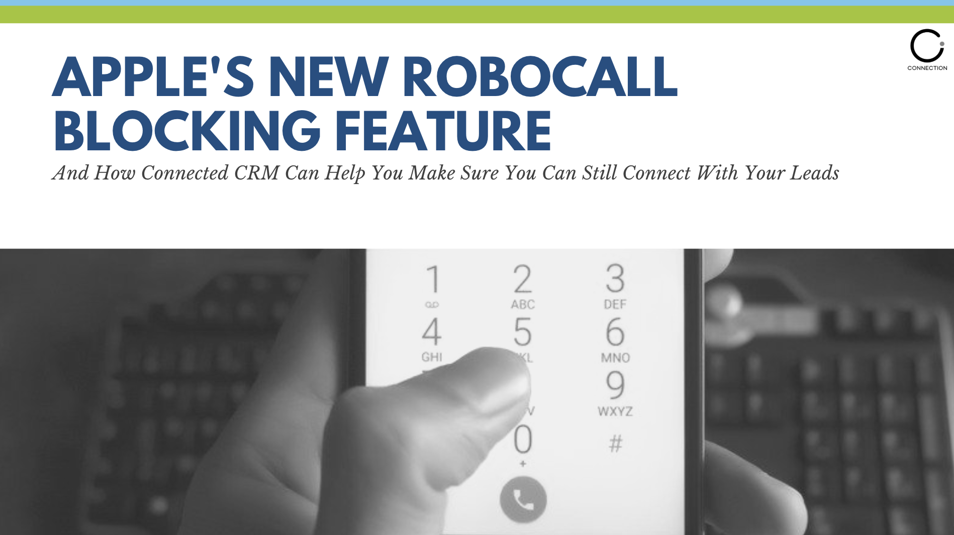New Apple Feature - Blocking Robocalls | Connection Inc.
